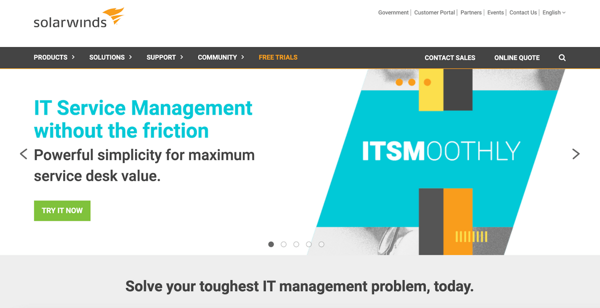 Solarwinds homepage: IT Service Management without the friction; powerful simplicity for maximum service desk value.