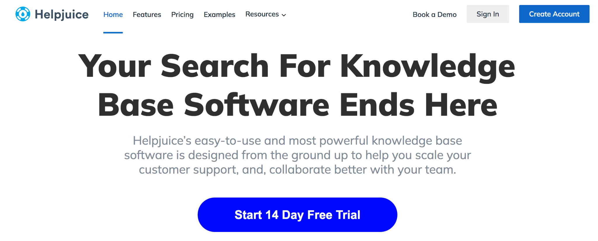 Helpjuice homepage: Your Search for Knowledge Base Software Ends Here